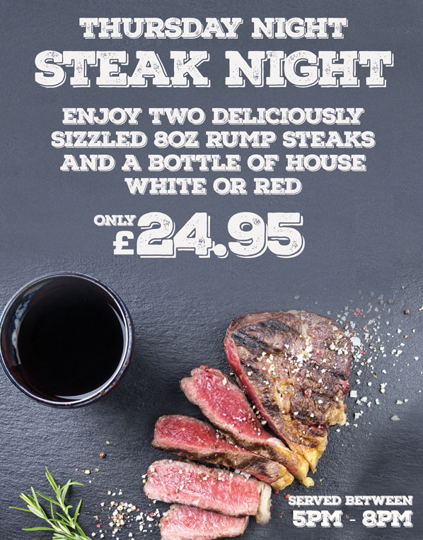 Thursday night Steak Night